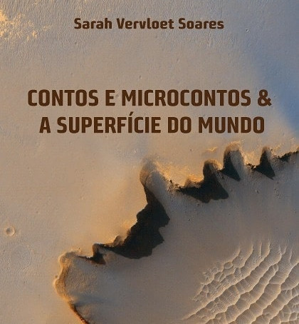 """Leia um conto do livro """"A superfície do mundo"""""""