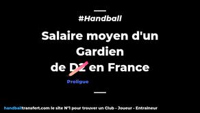 Salaire moyen d'un Gardien en Proligue handball ?