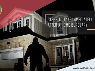 10 Measures to Take Immediately After A Home Burglary