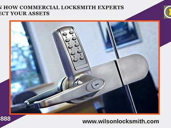 Learn How Commercial Locksmith Experts Protect Your Assets