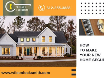 Shifting to Your New Home? Do These 7 Things to Make It Secured!