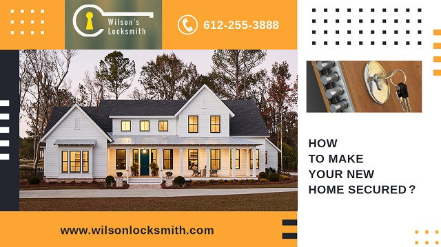 How to make your new home secured