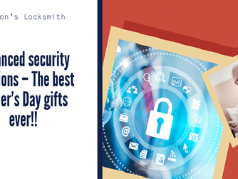 Advanced Security Solutions – The Best Father's Day Gifts Ever!!