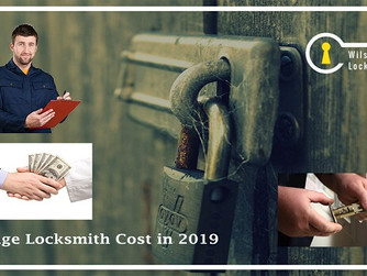 Check Out The 2019 Average Locksmith Cost in This Post