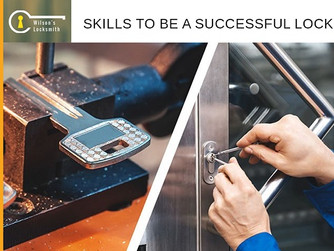 The Skills You Need to Acquire to Become A Locksmith