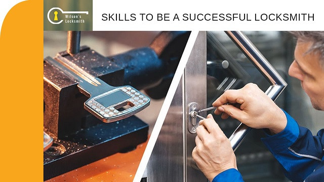 Skills To Be a Successful Locksmith