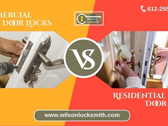 Commercial Door Locks VS Residential Door Locks