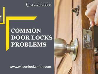 3 Most Common Door Lock Problems And Solutions