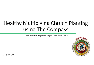 Training series for a church planting/missionary team to engage Adolescent Churches target area/people group and help them grow in number and maturity until they reach the next stage.