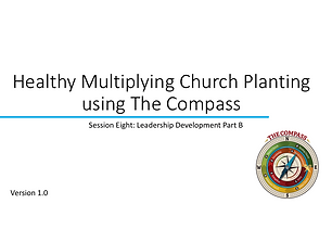 Training series for a church planting/missionary team to help find and develop biblical leadership among the churches that are being formed among your target people group.