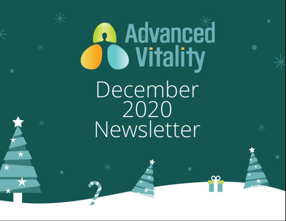 Advanced Vitality December 2020 Newsletter