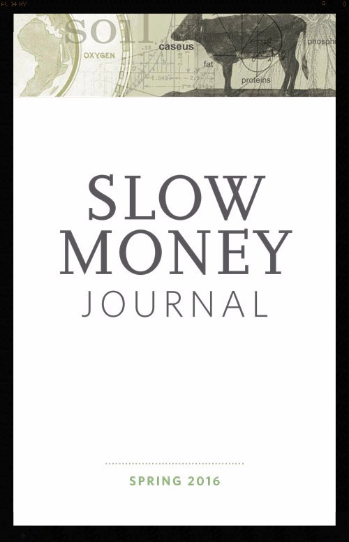 Slow Money Journal cover spring 2016