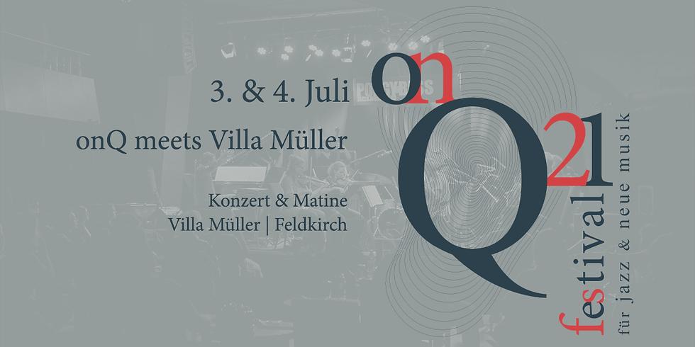 onQ. meets VILLA MÜLLER