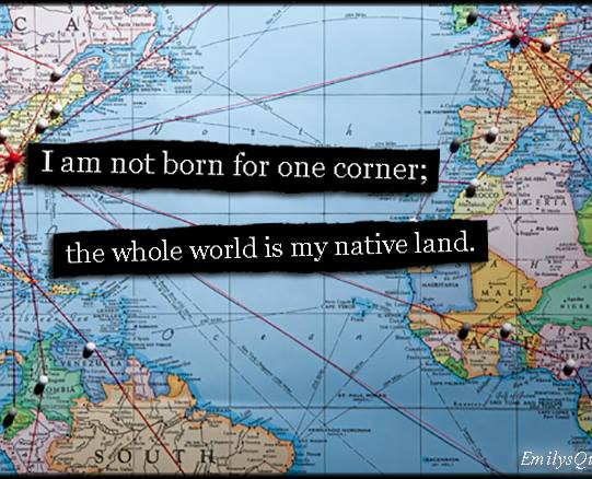 """I am not born for one corner..."""