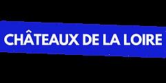 CHÂTEAUX_DE_LA_LOIRE.png