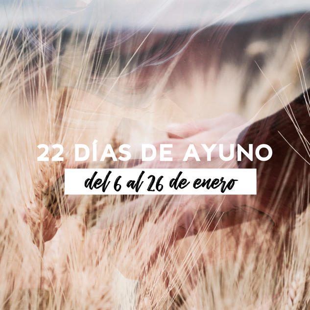 22 DÍAS DE AYUNO