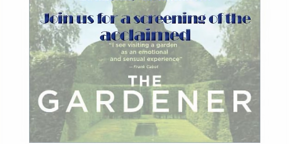 Screening of 'The Gardener' hosted by Landscape Design Council