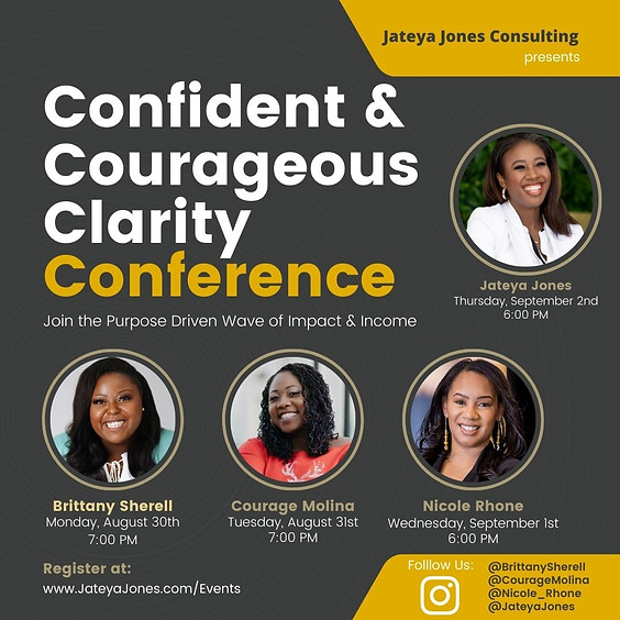 Confident & Courageous Clarity Conference