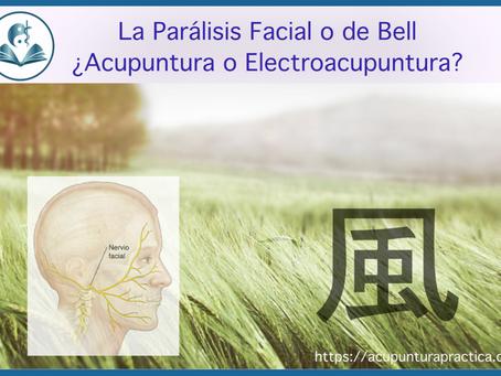 La parálisis de Bell: eficacia de la acupuntura y la electroacupuntura