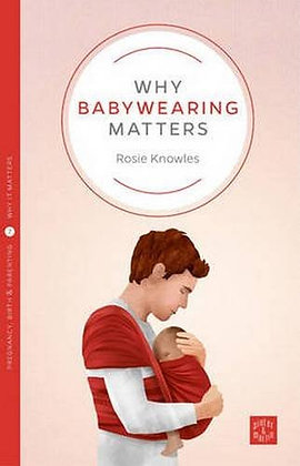 'Why Babywearing Matters' Book