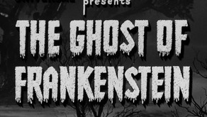 REVIEW : The Ghost of Frankstein