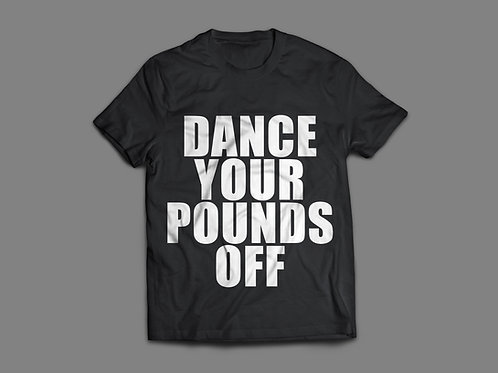 Dance Your Pounds Off T-shirt