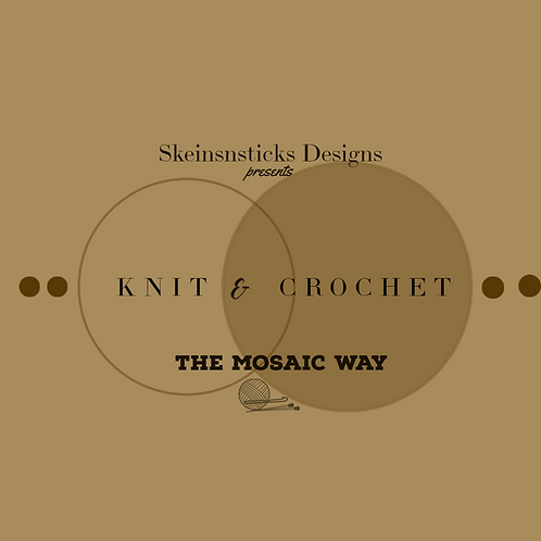 Knit and Crochet the Mosaic Way - Virtual Course