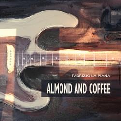 Fabrizio La Piana - Almond and Coffee