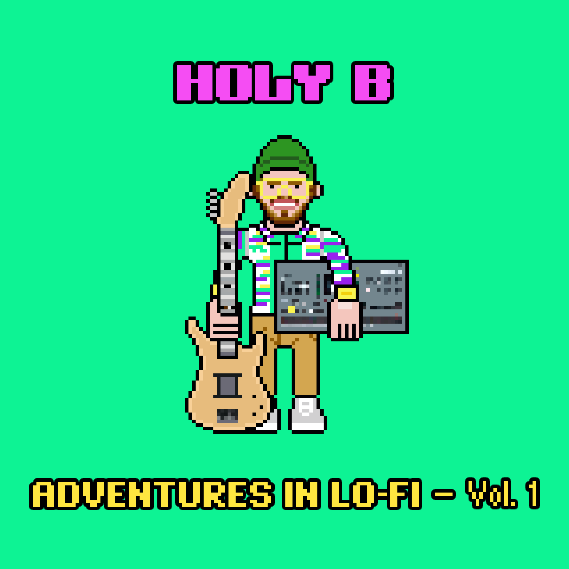 HOLY B - Adventures in Lo-Fi - Vol. 1