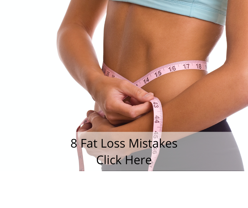 8 Fat Loss Mistakes