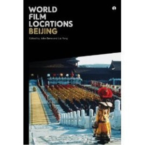 """World Film Locations: Beijing"" Available for Pre-Order"