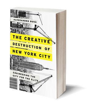 Gentrification of New York: Book The Creative Destruction of New York City Urban Planning US cities
