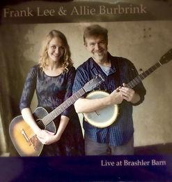 Frank Lee & Allie Burbrink Live at Brashler Barn