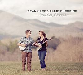 Frank Lee & Allie Burbrink Roll On Clouds