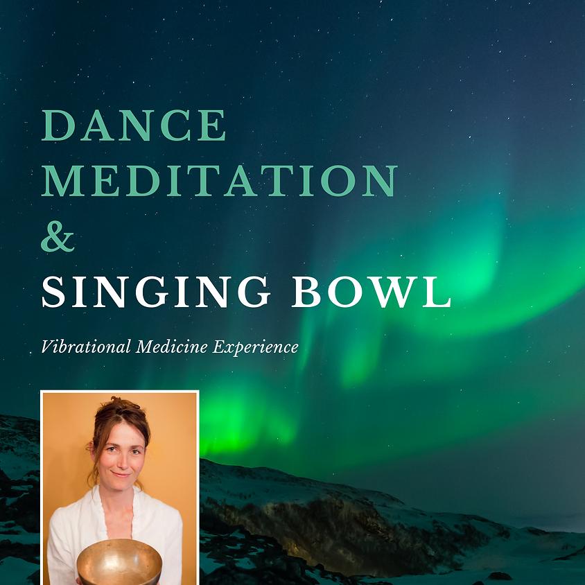 Dance Meditation & Singing Bowl