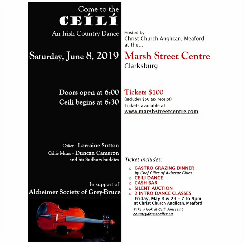 Come to the Ceili, An Irish County Dance, In Support of Alzheimer Society of Grey-Bruce