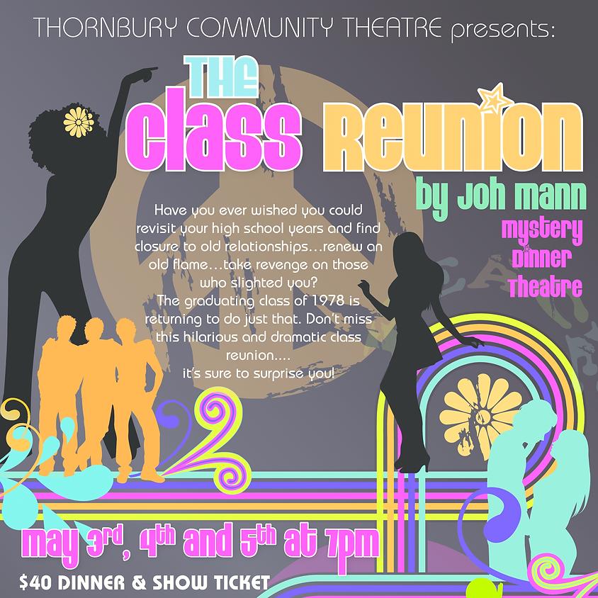 RAIN DATE - Dinner Theatre 'The Class Reunion' by Thornbury Community Theatre