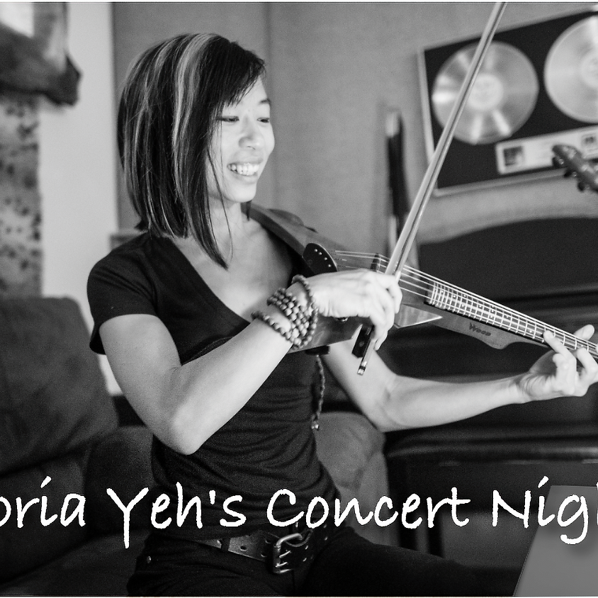 Victoria Yeh's Concert Night-In!