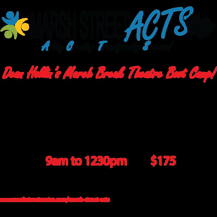 Marsh Street Acts - March Break Camp