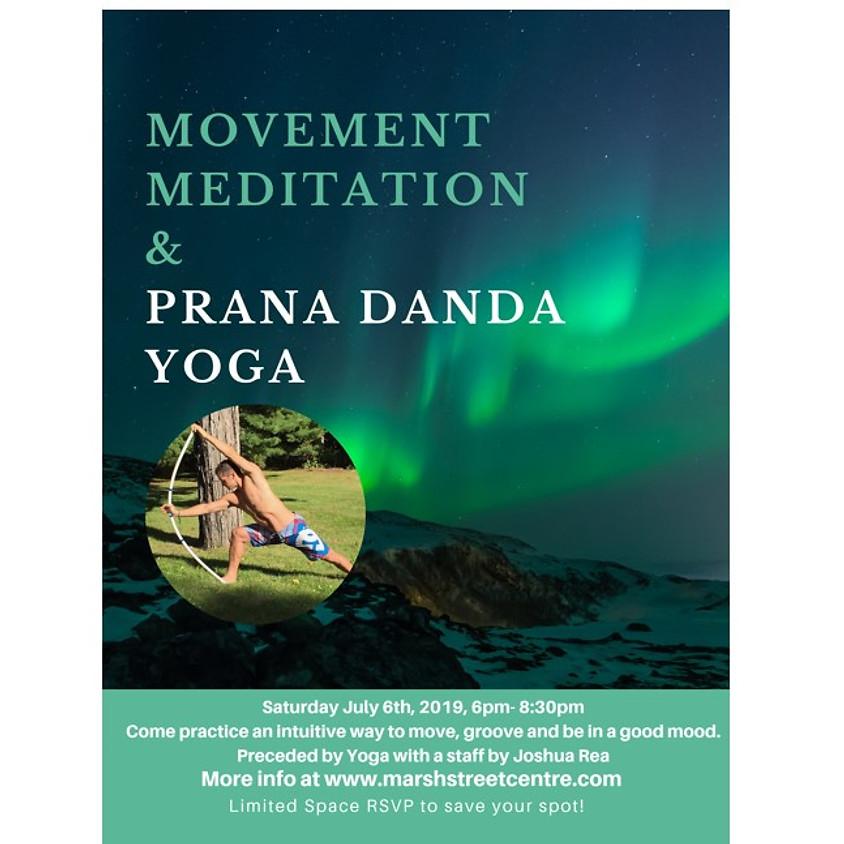 Movement Meditation & Prana Danda Yoga