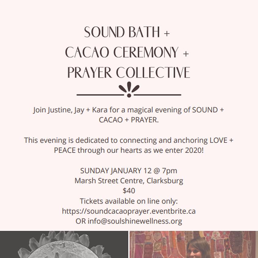 Sound Bath + Cacao Ceremony + Prayer Collective