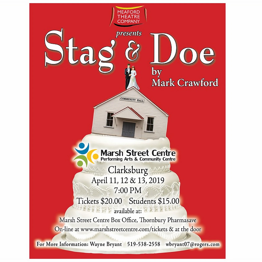 Meaford Theatre Company presents Stag & Doe