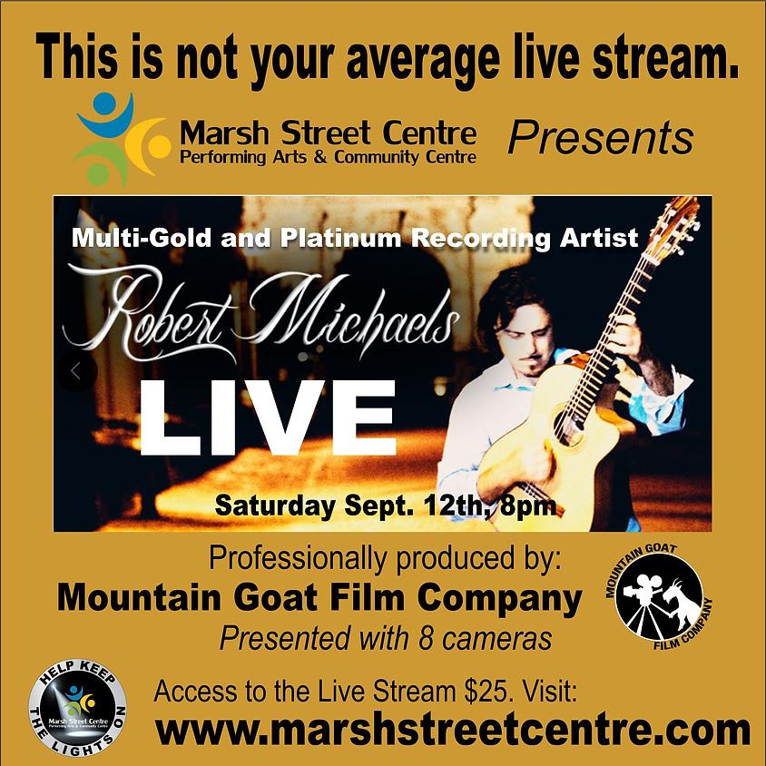Robert Michaels Live Stream Concert