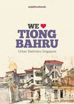 OUR Neighbourhood series -TiongBahru