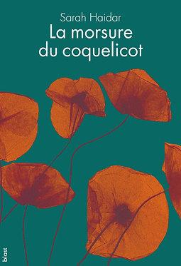 La Morsure du coquelicot · Sarah Haidar · roman