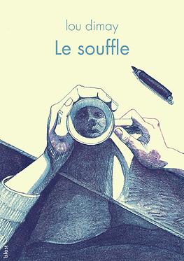 Le Souffle · lou dimay · littérature