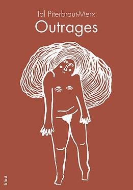 Outrages · Tal Piterbraut-Merx · littérature