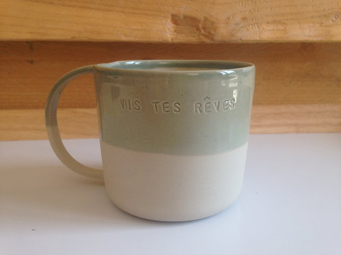 "mug message ""Vis tes rêves"""