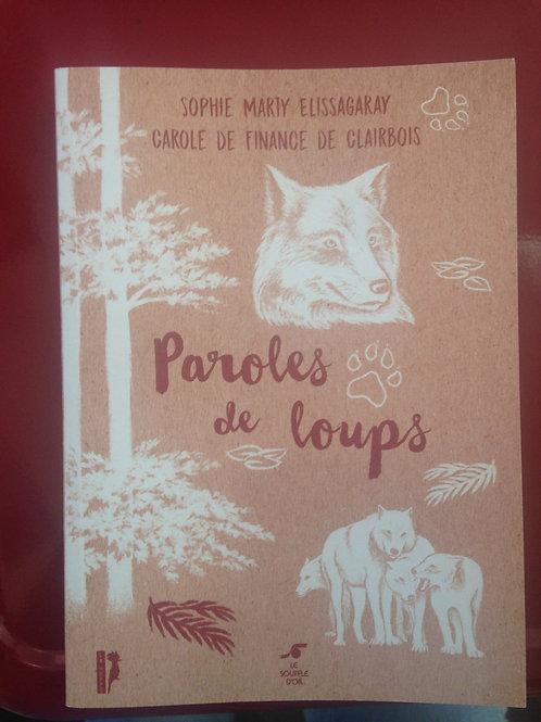 """Livre, """"Paroles de Loups"""""""