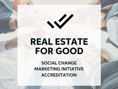 Real Estate For Good - Social Change Initiative